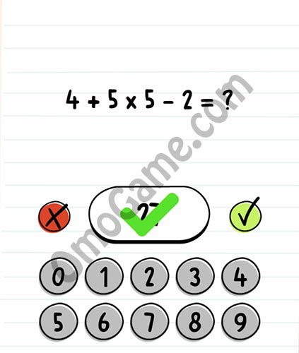 Brain Test Level 15 answer and walkthrough (4+5×5-2=?)