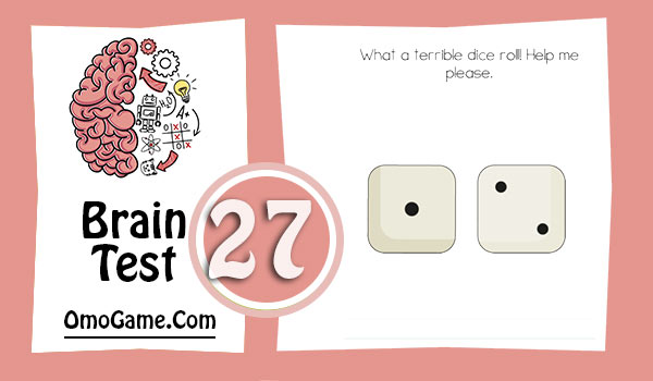 Brain Test Level 27 What a terrible dice roll! Help me please