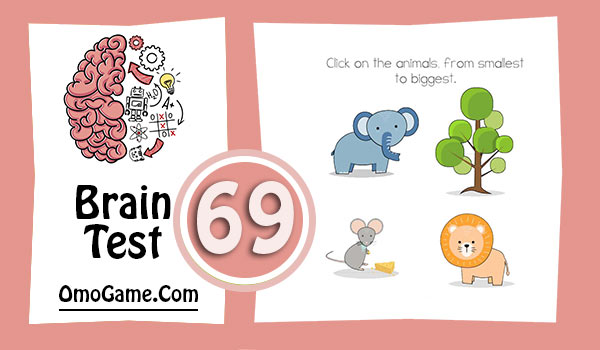Brain Test Level 69 Click on the animals, from smallest to biggest