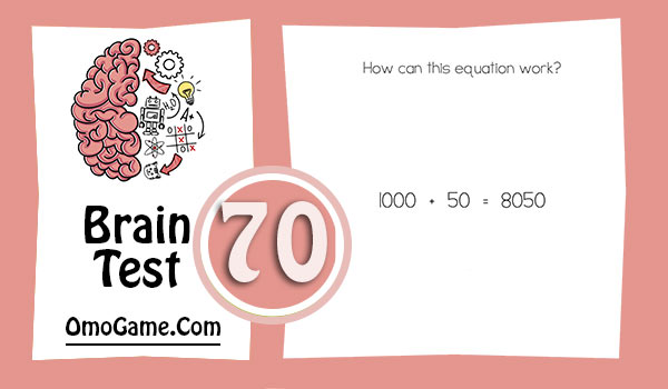 Brain Test Level 70 How can this equation work