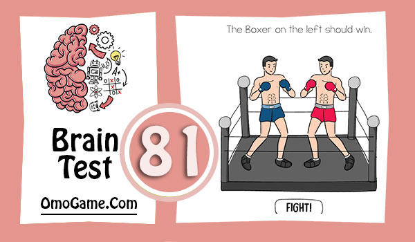 Brain Test Level 81 The Boxer on the left should win