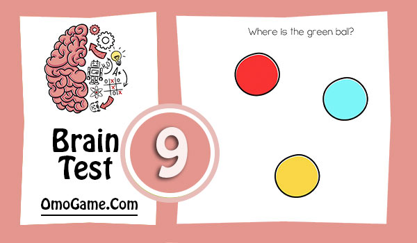 Brain Test Level 9 Where is the green ball