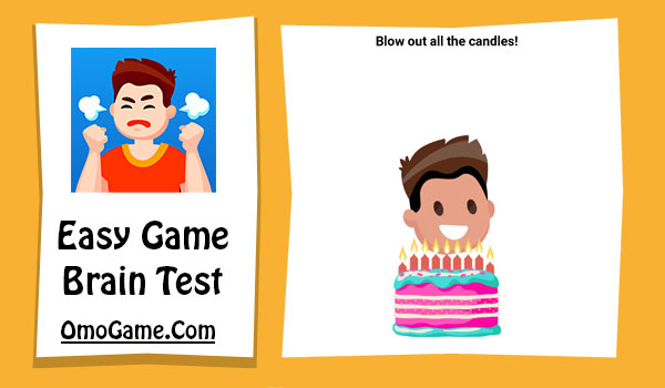 Easy Game Level 22 Blow out all the candles