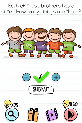 Brain Test Level 105 answer and walkthrough (Each of these brothers has a sister. How many siblings are there)