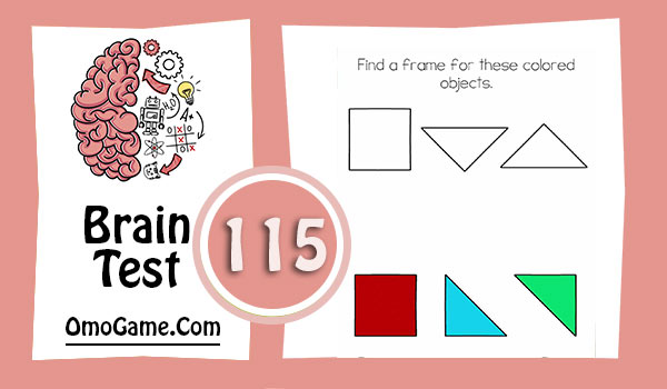 Brain Test Level 115 Find a frame for these colored objects