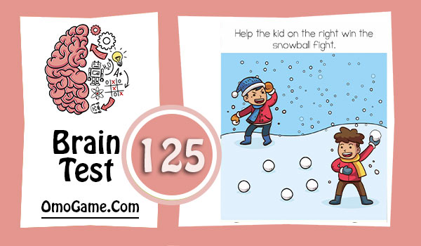 Brain Test Level 125 Help the kid on the right win the snowball fight