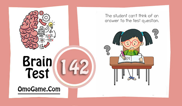 Brain Test Level 142 The student can't think of an answer to the test question
