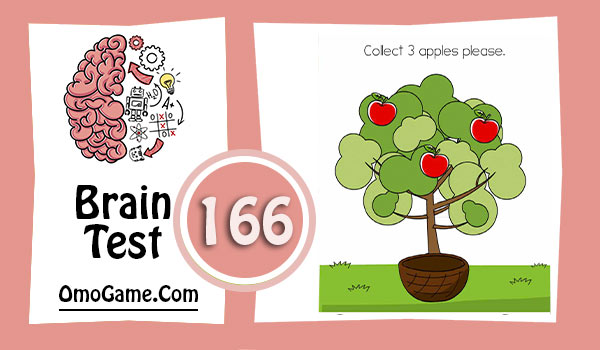 Brain Test Level 166 Collect 3 apples please