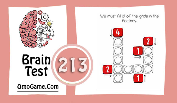 Brain Test Level 213 answer and walkthrough (We must fill all of the grids in the factory)