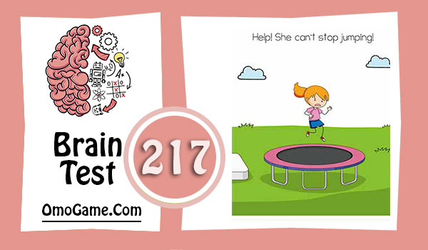 Brain Test Level 217 Help! She can't stop jumping