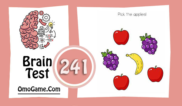 Brain Test Level 241 Pick the apples
