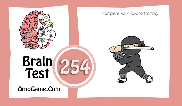 Brain Test Level 254 Complete your sword training