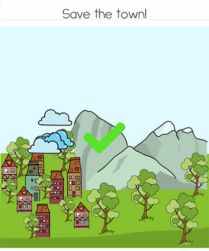 Brain Test Level 258 answer and walkthrough (Save the town)