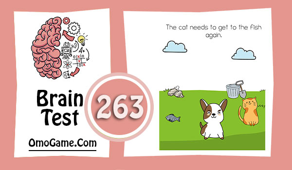 Brain Test Level 263 The cat needs to get to the fish again