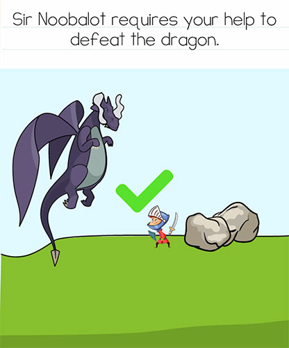 Brain Test Level 268 answer and walkthrough (Sir Noobalot requires your help to defeat the dragon)
