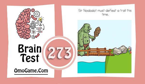 Brain Test Level 273 Sir Noobalot must defeat a troll this time