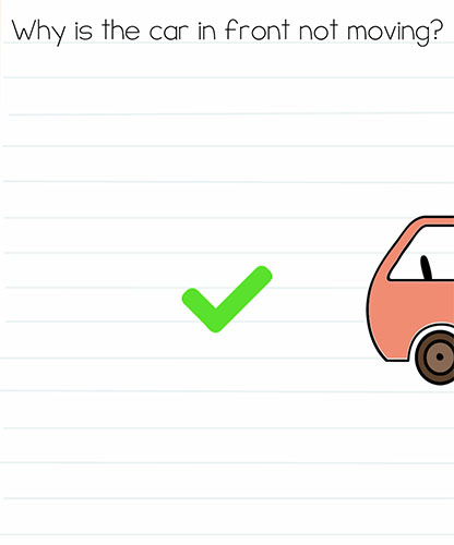 Brain Test Level 274 answer and walkthrough (Why is the car in front not moving)