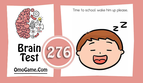 Brain Test Level 276 Time to school, wake him up please