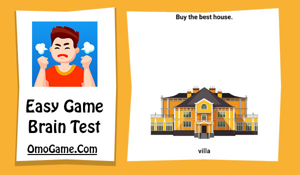 Easy Game Level 108 Buy the best house