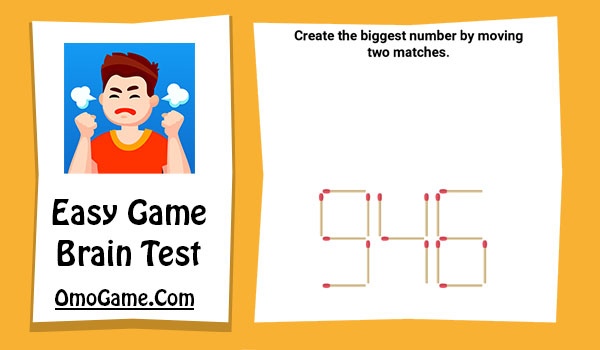Easy Game Level 119 Create the biggest number by moving two matches