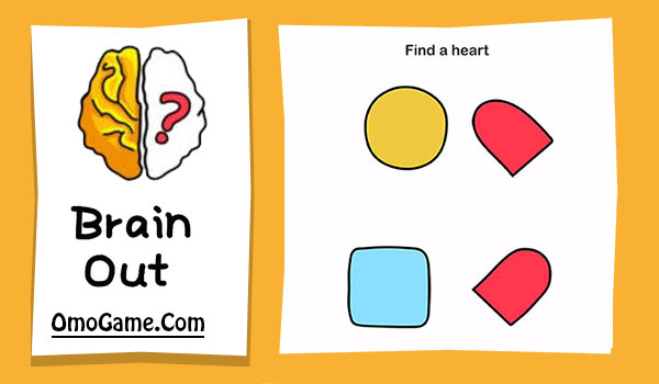 Brain Out Level 135 Find a heart