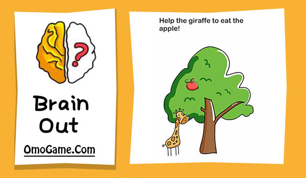 Brain Out Level 20 Help the giraffe to eat the apple