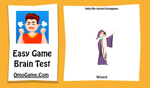 Easy Game Level 32 Help the wizard disappear