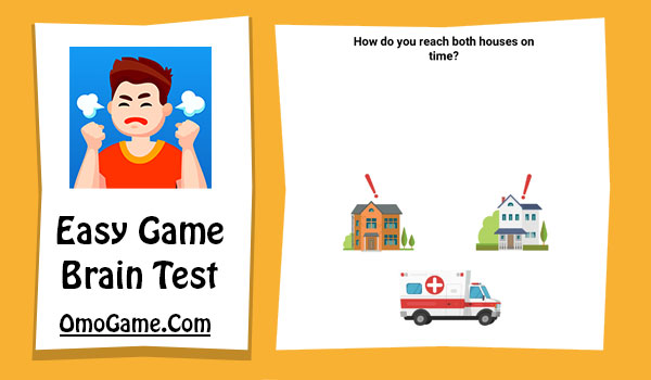 Easy Game Level 69 How do you reach both houses on time