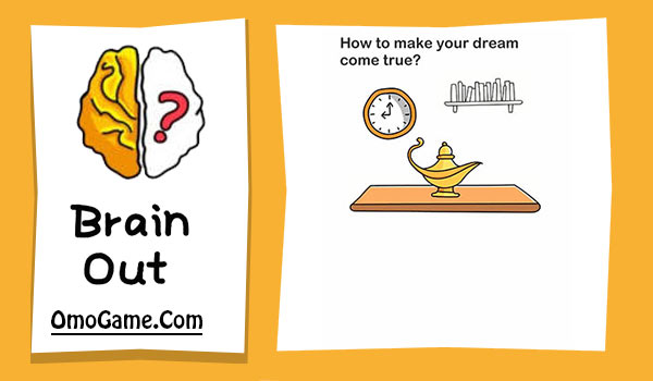 Brain Out Level 53 How to make your dream come true