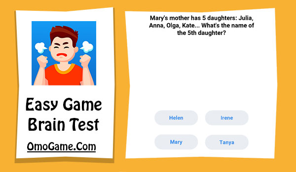 Easy Game Level 18 Mary's mother has 5 daughters ...
