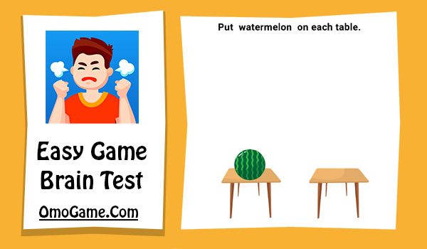 Easy Game Level 78 Put watermelon on each table