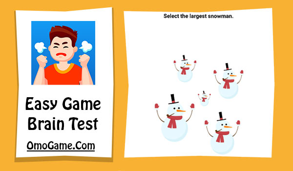 Easy Game Level 7 Select the largest Snowman