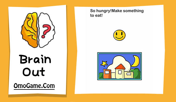 Brain Out Level 23 So hungry! Make something to eat