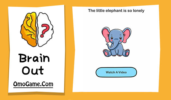 Brain Out Level 18 The little elephant is so lonely
