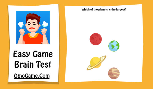 Easy Game Level 3 Which of the planets is the largest