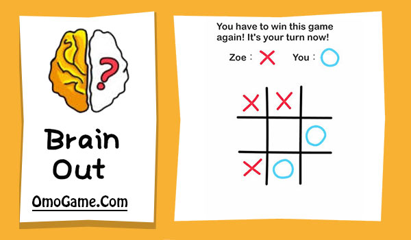 Brain Out Level 93 You have to win this game again! It's your turn now
