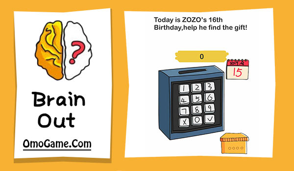Brain Out Level 141 Today is ZOZO's 16th Birthday help him find the gift
