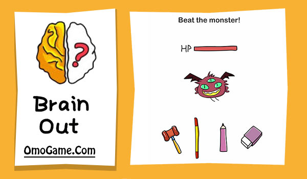 Brain Out Level 201 Beat the monster!
