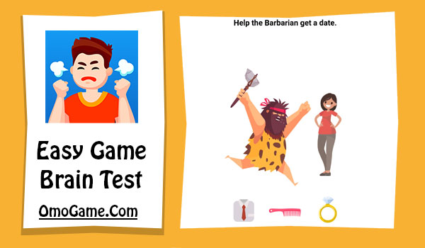 Easy Game Level 181 Help the Barbarian get a date