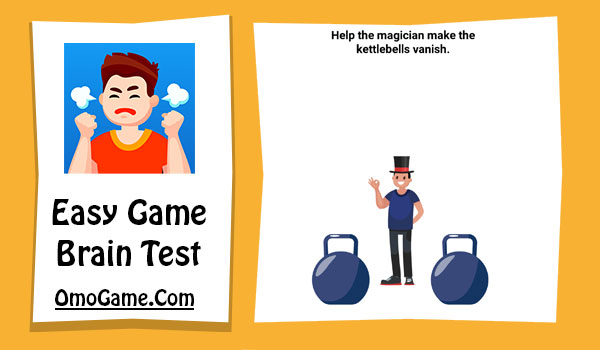 Easy Game Level 201 Help the magician make the kettlebells vanish
