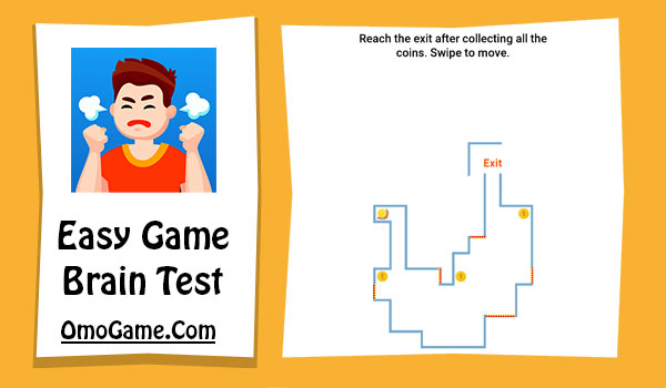 Easy Game Level 172 Reach the exit after collecting all the coins...