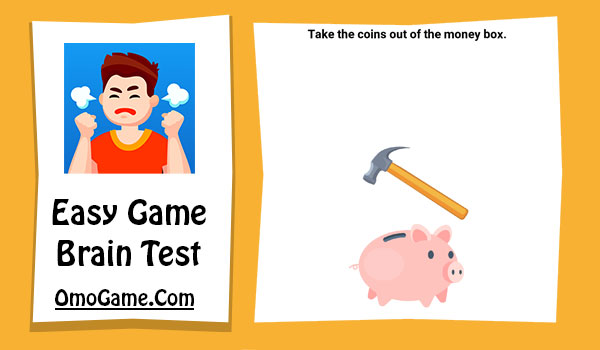 Easy Game Level 232 Take the coins out of the money box