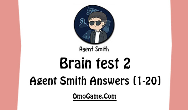 brain test 2 agent smith answers